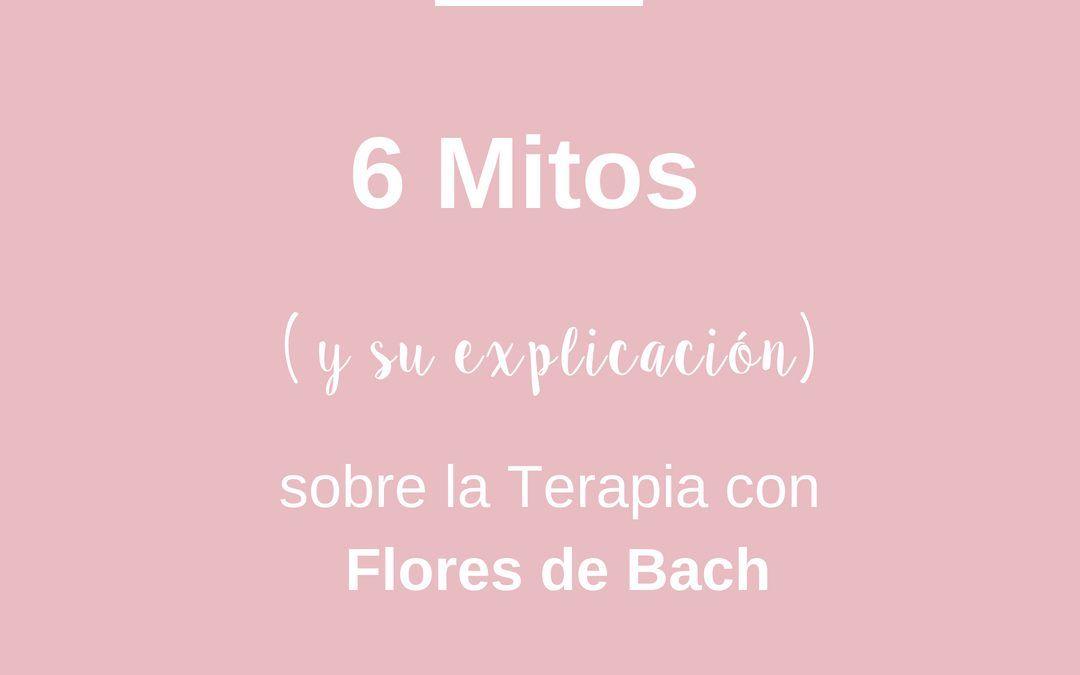 6 Mitos ( y su explicación) sobre la Terapia con Flores de Bach