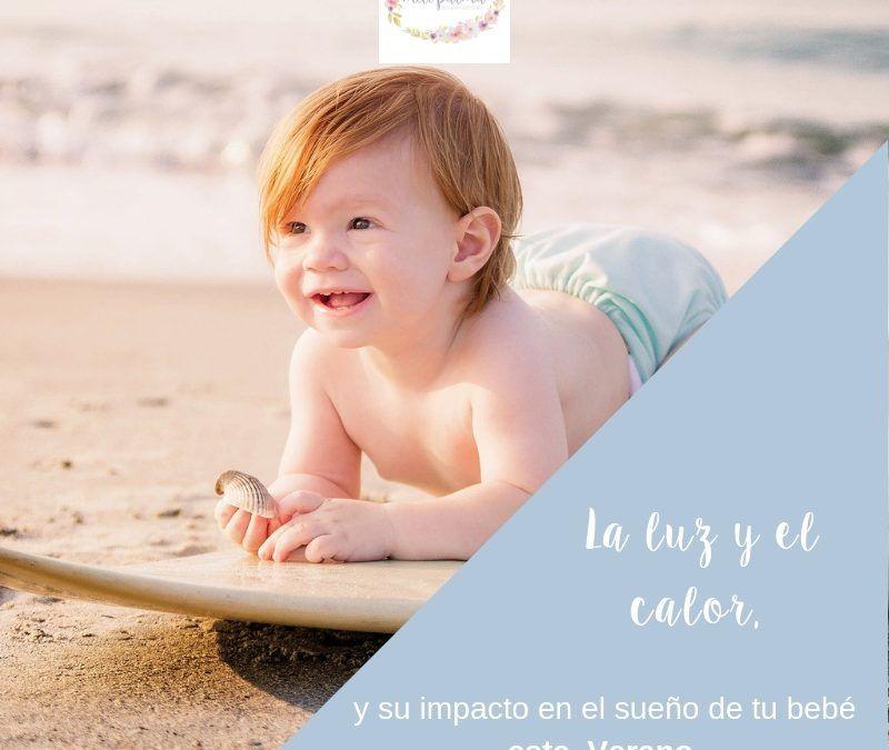 La Luz, el calor y su impacto en el sueño de tu bebé este Verano